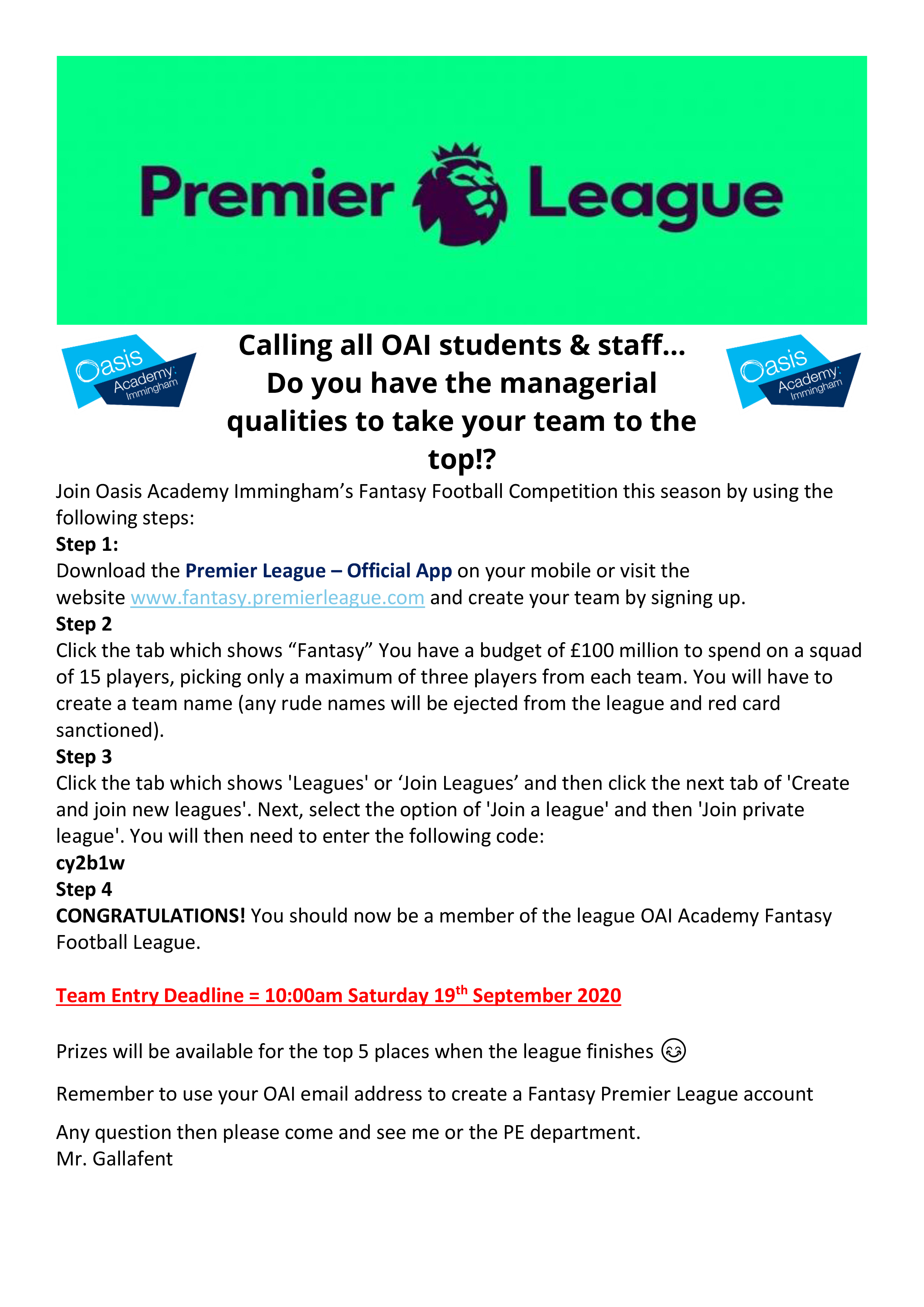 Calling all OAI students & staff… Do you have the managerial qualities to take your team to the top!?
